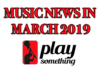 music news march 2019